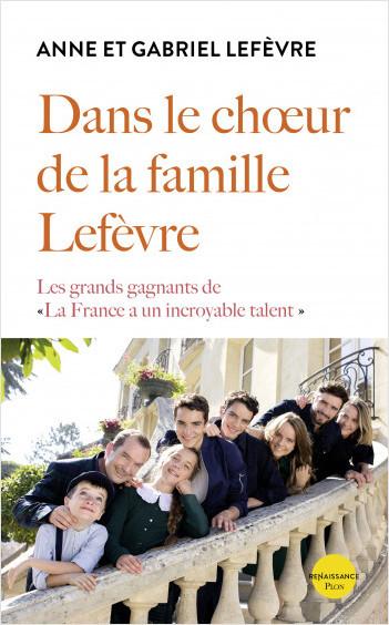 Dans le chœur de la famille Lefèvre