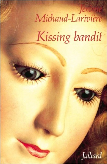 Kissing bandit