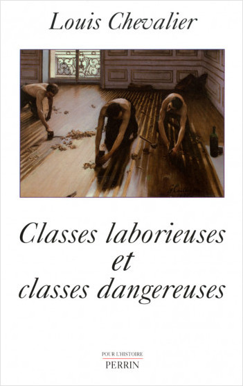 Classes laborieuses et classes dangereuses