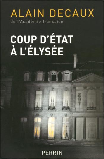 Coup d'Etat à l'Elysée