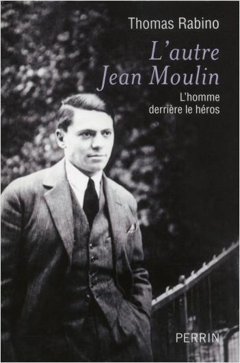 L'autre Jean Moulin