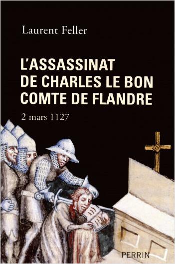 L'assassinat de Charles le Bon, comte de Flandre