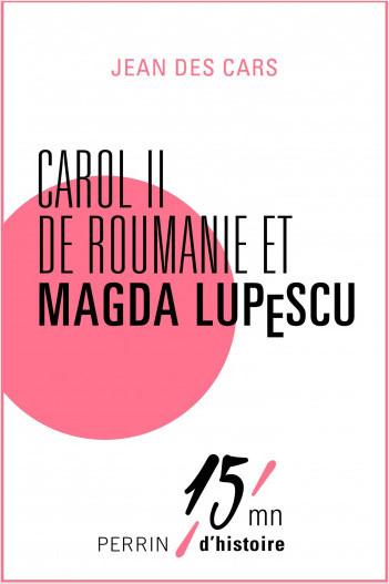 Carol II de Roumanie et Magda Lupescu