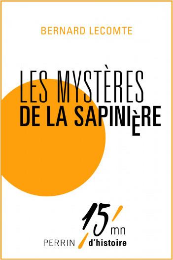 Les mystères de la Sapinière