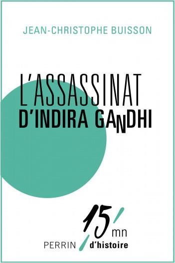L'assassinat d'Indira Gandhi