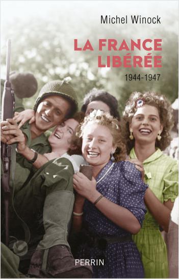 La France libérée (1944-1947)