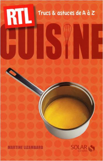 Cuisine - Trucs et astuces de A à Z RTL