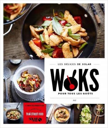 Woks pour tous les goûts - Les délices de Solar