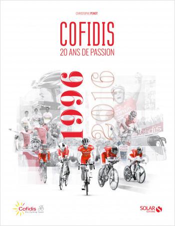 COFIDIS 20 ANS d'aventure cycliste