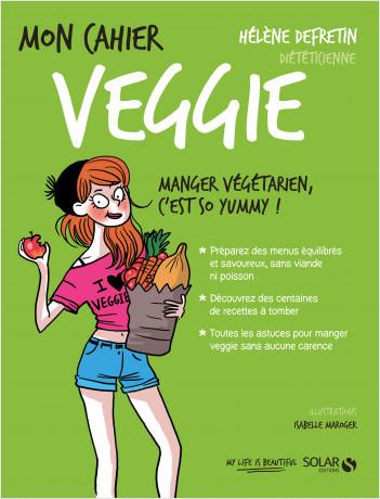 Mon cahier Veggie