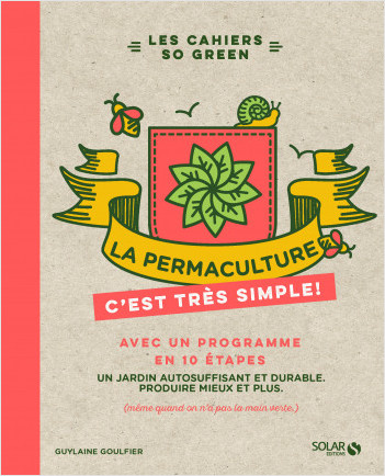 La permaculture, c'est très simple