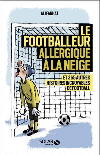 Le footballeur allergique à la neige