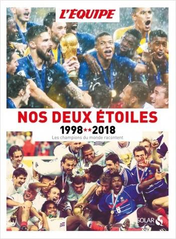 1998-2018, Nos deux étoiles