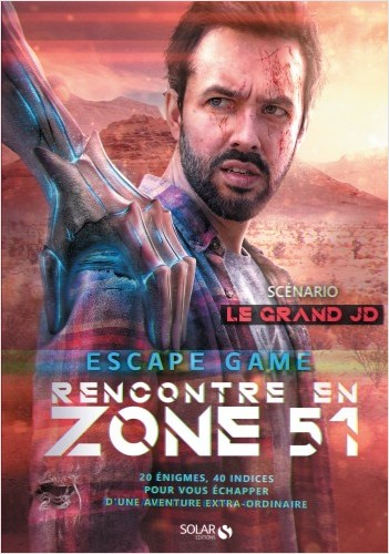 Fantastic escape game - rencontre en Zone 51