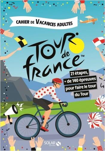 cahier de vacances pour adultes Tour de France