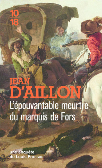 L'épouvantable meurtre du marquis de Fors