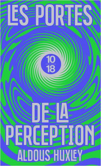 Les portes de la perception (Edition Spéciale)