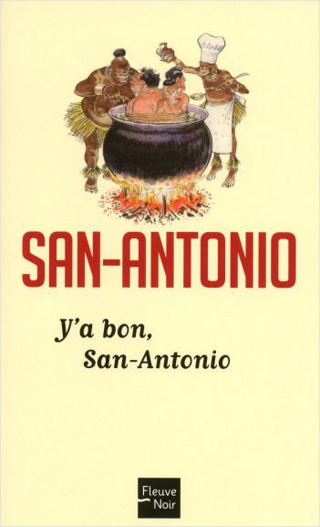 Y'a bon, San-Antonio