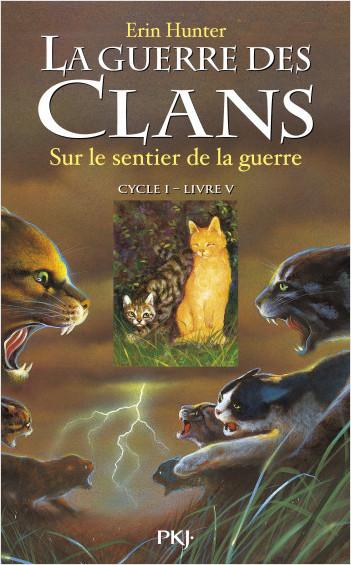 La guerre des clans, cycle I - tome 05 : Sur le sentier de la guerre