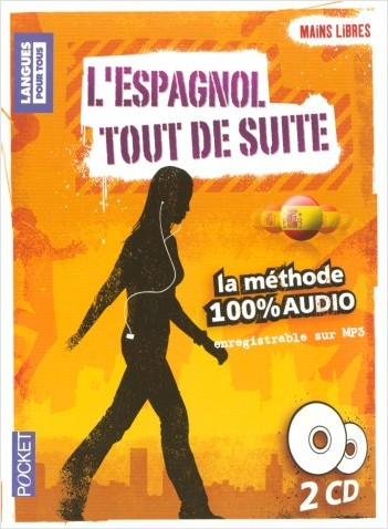 Coffret Mains libres L'espagnol Tout de suite 100% AUDIO (2CD)