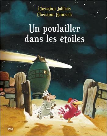 Les P'tites Poules - Un poulailler dans les étoiles T.2
