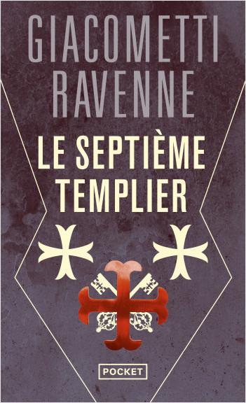 Le septième templier de Giacometti et Ravenne