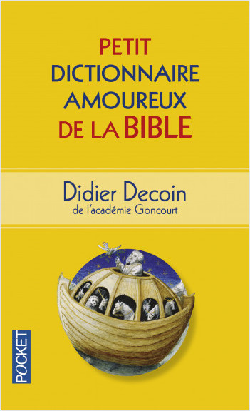 Petit Dictionnaire amoureux de la Bible