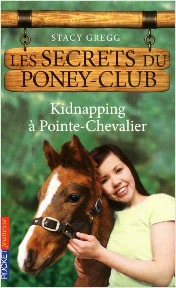 Les secrets du Poney Club tome 6