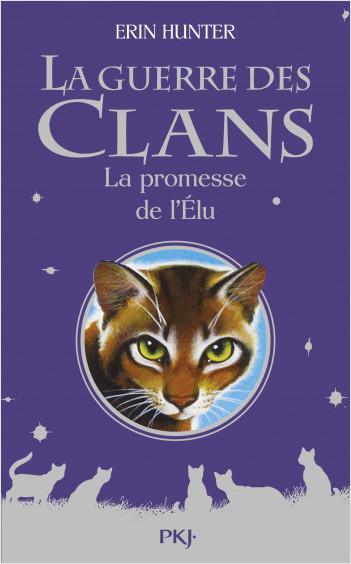 Guerre des Clans Hors-série : La promesse de l'Élu