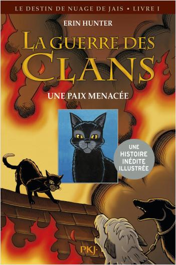 La guerre des Clans version illustrée cycle II : Une paix menacée