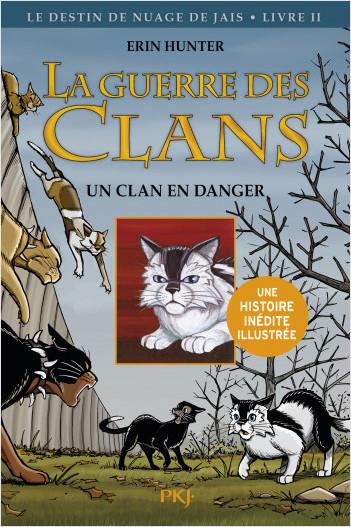 La guerre des Clans version illustrée, cycle II - tome 01 : un clan menacé