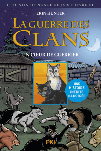 La guerre des Clans version illustrée, cycle II : Un coeur de guerrier