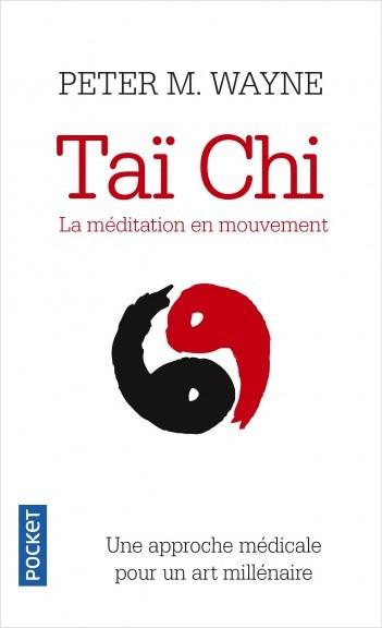 Taï-chi : la méditation en mouvement