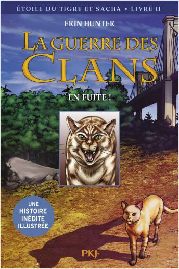 La guerre des Clans version illustrée, cycle III - tome 02 : En fuite !