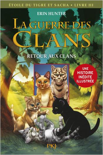La guerre des Clans version illustrée cycle III - tome 03 : Retour aux clans