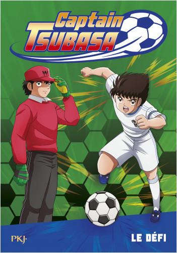 Captain Tsubasa - tome 01 : Le défi