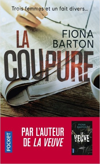 La coupure de Fiona Barton - Editions Pocket