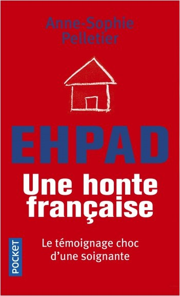 EHPAD : une honte française