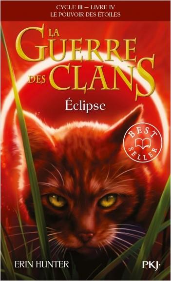 La guerre des Clans, Cycle III, Tome 04 : Eclipse