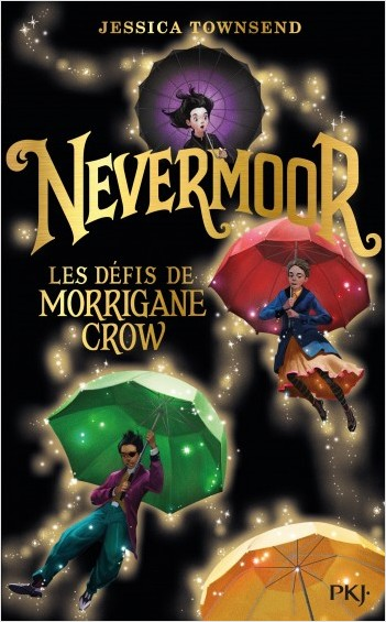 1. Nevermoor : Les Défis de Morrigane Crow - collector