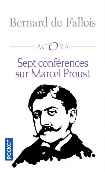 Sept conférences sur Marcel Proust