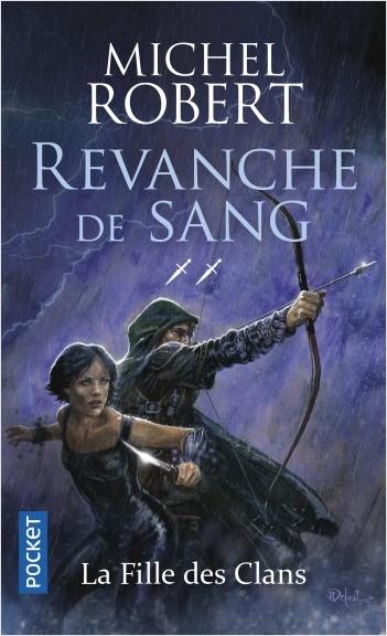 La Fille des Clans - tome 2 : Revanche de sang