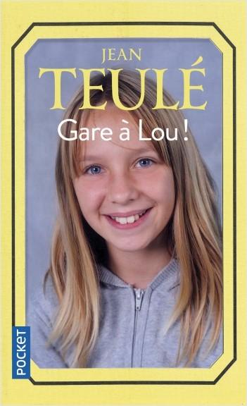 Gare à Lou !