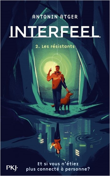 Interfeel - tome 2 : Les résistants