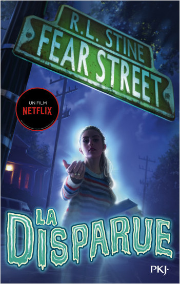 Fear Street - tome 01 : La disparue