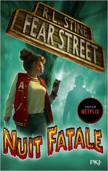 Fear Street - tome 02 : Nuit fatale