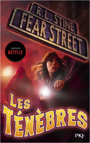 Fear Street - tome 03 : Les ténèbres
