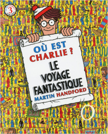 Où est Charlie ? Le Voyage Fantastique