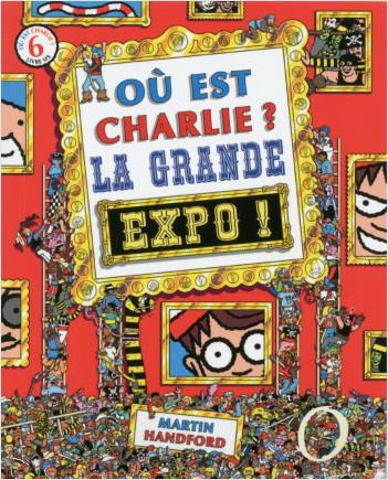 Où est Charlie? La grande expo !
