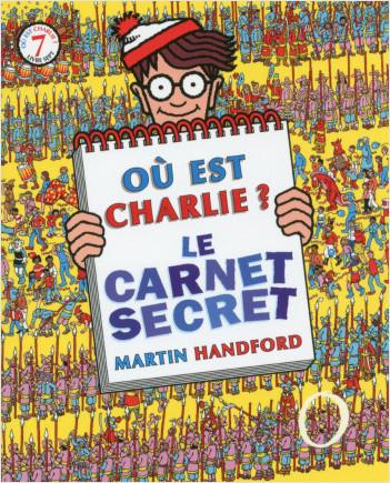 Où est Charlie? Le carnet secret